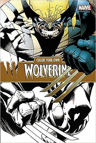 Color Your Own Wolverine: Marvel Comics: 9781302903848: Amazon.com ...