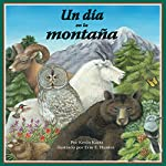Un Día en la Montaña [A Day in the Mountain] | Kevin Kurtz