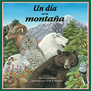 Un Día en la Montaña [A Day in the Mountain] Audiobook