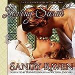 Loving Sarah : The Caversham Chronicles, Book 3 | Sandy Raven