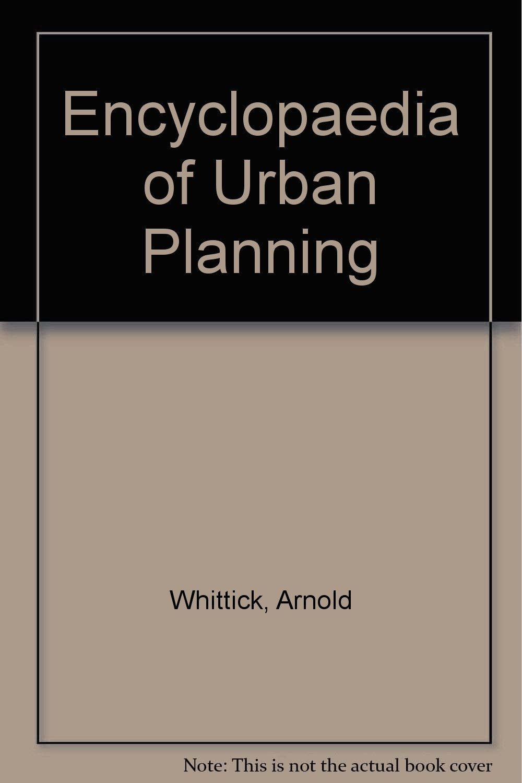 Encyclopedia of Urban Planning: Arnold Whittick