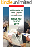 First Aid Guide 2019 Edition: Highlands First Aid Training Solutions