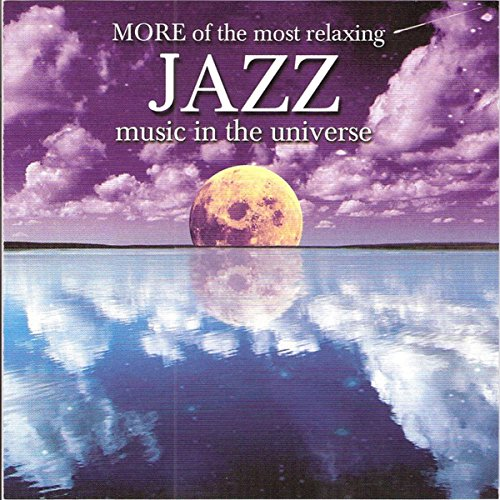 More Of The Most Relaxing Jazz...