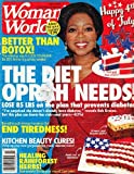 July 5, 2010 Woman's World The Diet Oprah Needs End Tiredness Healing Rainforest Herbs Kitchen Beauty Cures