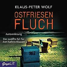 Ostfriesenfluch: Der zwölfte Fall für Ann Kathrin Klaasen (Ostfriesland-Reihe 12) Hörbuch von Klaus-Peter Wolf Gesprochen von: Klaus-Peter Wolf