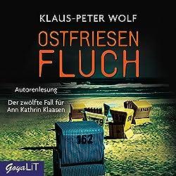 Ostfriesenfluch: Der zwölfte Fall für Ann Kathrin Klaasen (Ostfriesland-Reihe 12)