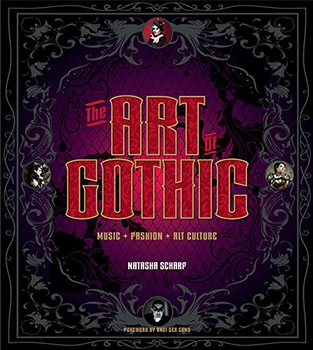 Download The Art of Gothic: Music + Fashion + Alt Culture ebook