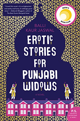 Erotic Stories for Punjabi Widows: A Novel (Best New Erotic Novels)