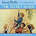 Secret Seven Adventure: The Secret Seven, Book 2 Audiobook by Enid Blyton Narrated by Sarah Greene