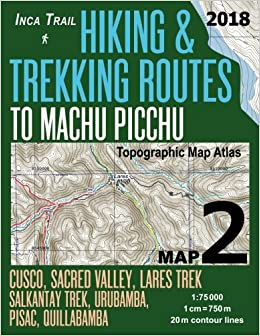 Inca Trail Map 2 Hiking & Trekking Routes to Machu Picchu ... on appalacian trail map, inca trail map, santa cruz trail map, mountain trail map, machu picchu trail map, huayna picchu trail map, tuckerman ravine trail map, fat man's pass trail map,