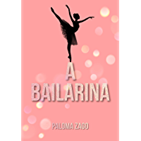 A Bailarina (Portuguese Edition)