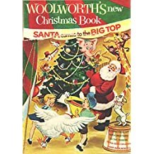 Vintage Woolworths New Christmas Book. A christmas gift with greetings of the season. To all good children. Relive the vintage days of christmas. (Vintage Seasonal Digital Publications Book 1)