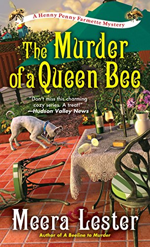The Murder of a Queen Bee (A Henny Penny Farmette Mystery Book 2)