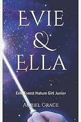 Evie & Ella: Evie Forest  Nature Girl Junior Paperback