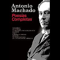 Poesias Completas Antonio Machado (Poesía Siglo XX nº 1)