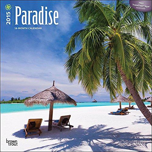 Paradise 2015 Wall Calendar