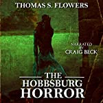 The Hobbsburg Horror | Thomas S. Flowers