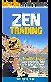 Zen Trading: Principios Básicos para Invertir con Éxito en la Bolsa de Nueva York