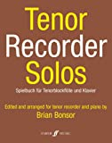 Tenor Recorder Solos (Recorder and Piano SOlo & Part)