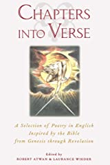 Chapters into Verse: A Selection of Poetry in English Inspired by the Bible from Genesis through Revelation Paperback