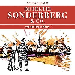 Sonderberg & Co. und der Tote im Rhein (Sonderberg & Co. 2)