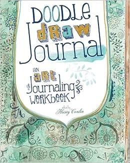 Test Draws On Doodles To Spot Signs Of >> Amazon Com Doodle Draw Journal An Art Journaling Workbook Art