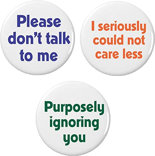 Amazoncom Set 3 Do Not Care Talk To Me Ignore Sayings Quotes 225