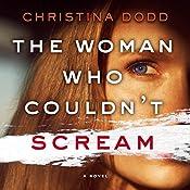 The Woman Who Couldn't Scream: A Novel | Christina Dodd
