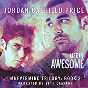 Life Is Awesome: Mnevermind, Book 3 | Jordan Castillo Price