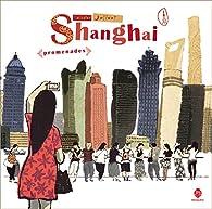 Shanghai promenades par Nicolas Jolivot