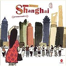 Shangaï, promenades
