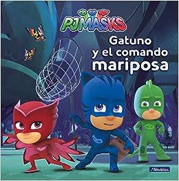 Gatuno y el comando mariposa PJ Masks. Primeras lecturas: Amazon.es: Varios autores, Adosaguas Sayalero SLU;: Libros