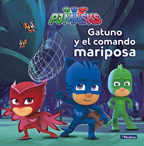 Gatuno y el comando mariposa (PJ Masks. Primeras lecturas) Tapa dura – 11 may 2017 Varios autores Adosaguas Sayalero SLU; BEASCOA 8448847970