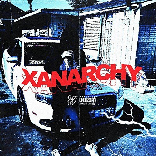 Xanarchy [Explicit]