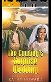 The Cowboy's Surprise Wedding - BWWM Romance (Touching Weddings Book 3)