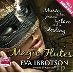 Magic Flutes | Eva Ibbotson