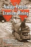 The Navajo People and Uranium Mining