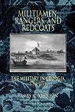 Militamen, Rangers, and Redcoats, James M. Johnson, 0865549109
