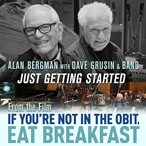 "Just Getting Started (From ""If You're Not in the Obit, Eat Breakfast"")"