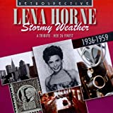 Lena Horne - Stormy Weather - A Tribute Her 26 Finest 1936-1959