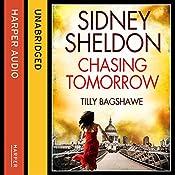 Sidney Sheldon's Chasing Tomorrow | Sidney Sheldon, Tilly Bagshawe