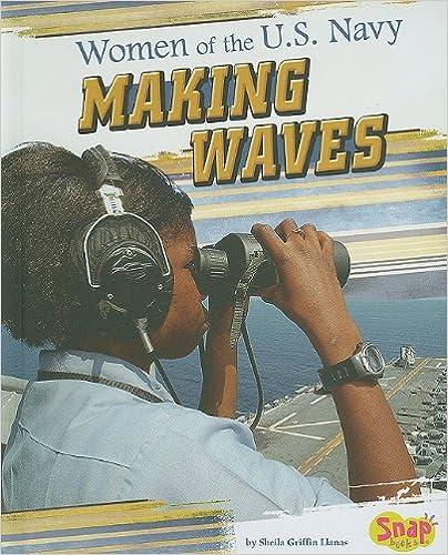 Women of the U.S. Navy: Making Waves (Women in the U.S.