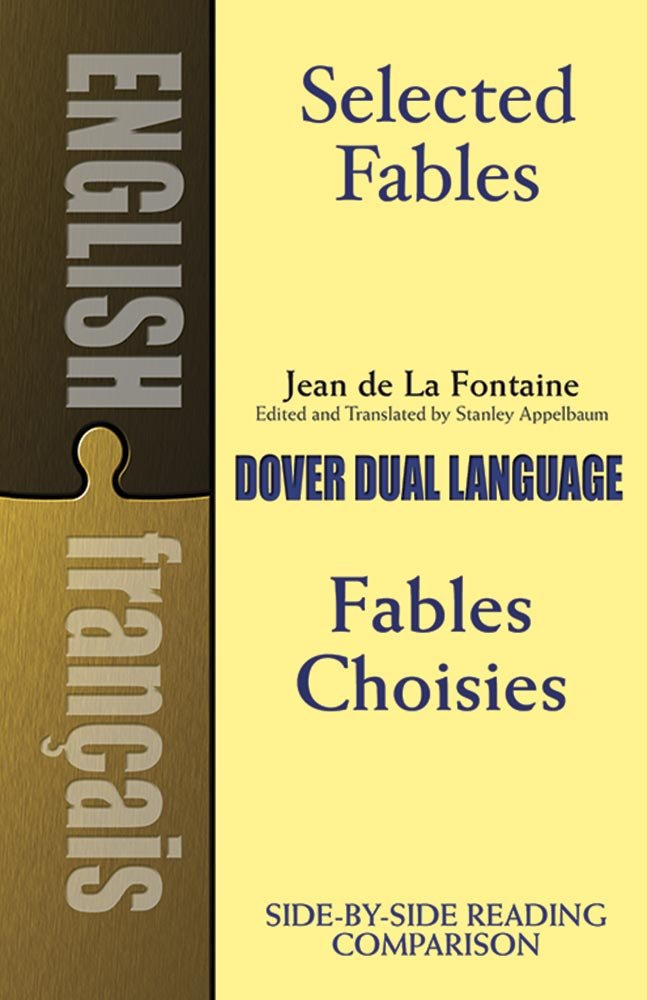 Selected Fables (Dual-Language) (English and French Edition) by Dover Publications