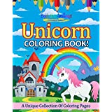 Unicorn Coloring Book! A Unique Collection Of Coloring Pages