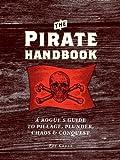 The Pirate Handbook, Pat Croce, 081187852X