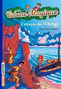 La Cabane magique, tome 10 : L'Attaque des Vikings par Osborne