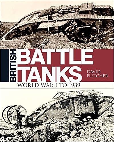 ''TOP'' British Battle Tanks: World War I To 1939 (General Military). Mexico busqueda Custom Fecha summary reviews