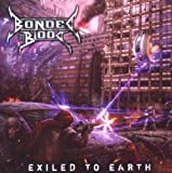 Exiled to Earth: Limited by Bonded By Blood