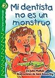 Mi dentista no es un Monstruo, Anni Axworthy and Julia Moffatt, 0769640702