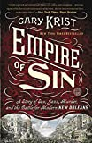img - for Empire of Sin: A Story of Sex, Jazz, Murder, and the Battle for Modern New Orleans book / textbook / text book